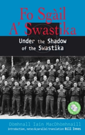 Fo Sgail a Swastika: Under the Shadow of the Swastika