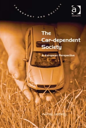 The Car-dependent Society A European Perspective