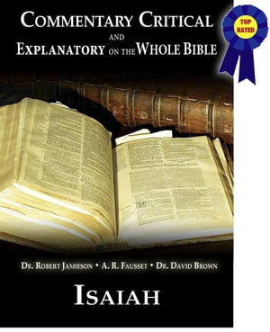 Commentary Critical and Explanatory - Book of Isaiah