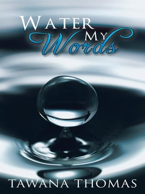Water My Words