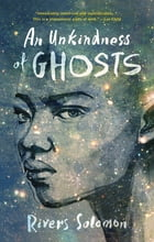 An Unkindness of Ghosts Cover Image