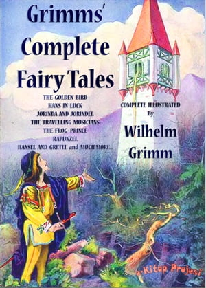 Grimms' Complete Fairy Tales