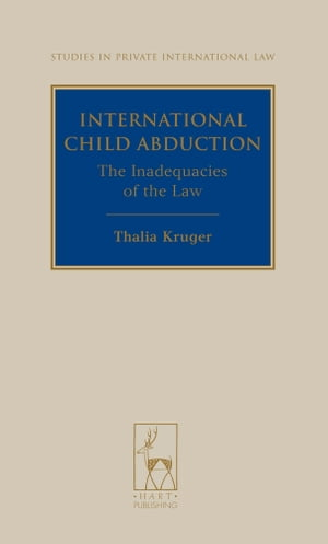 International Child Abduction The Inadequacies of the Law
