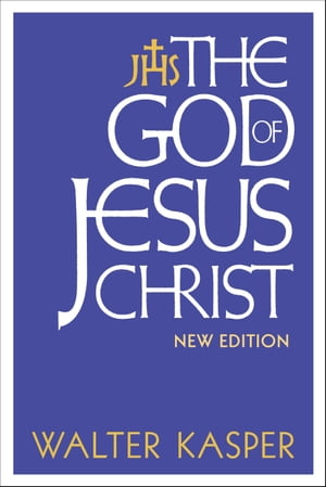 The God of Jesus Christ New Edition