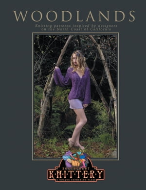 Woodlands Knitting patterns inspired by designers on the North Coast of California