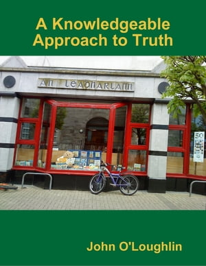 A Knowledgeable Approach to Truth