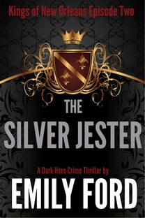 The Silver Jester (Episode Two, Kings of New Orleans Series)