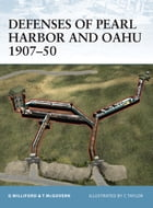 Defenses of Pearl Harbor and Oahu 1907–50 Cover Image