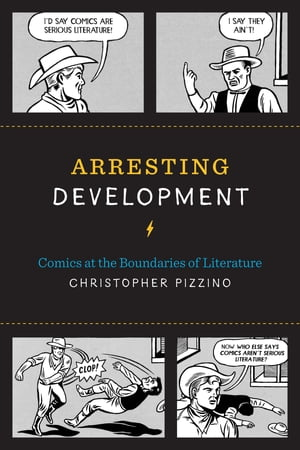 Arresting Development Comics at the Boundaries of Literature