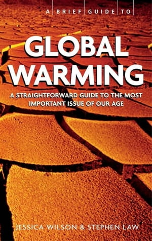 Brief Guide - Global Warming,  A