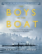 The Boys in the Boat (Young Readers Adaptation) Cover Image