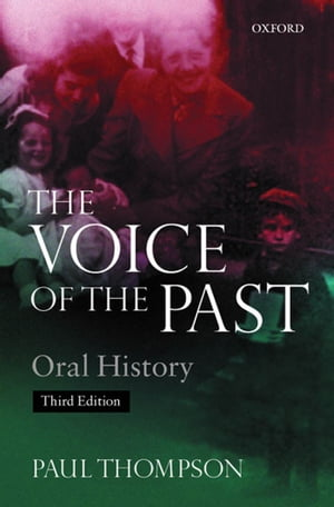 Voice of the Past Oral History
