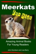 online magazine -  Meerkats For Kids: Amazing Animal Books for Young Readers
