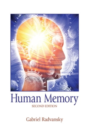 Human Memory Second Edition