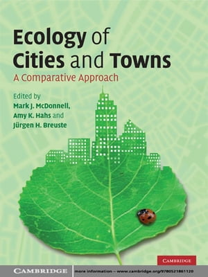 Ecology of Cities and Towns A Comparative Approach