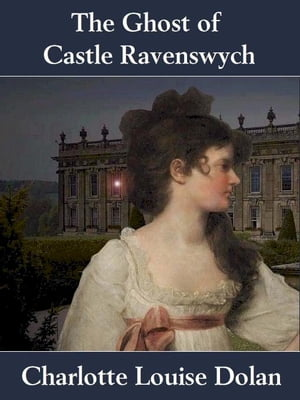 The Ghost of Castle Ravenswych