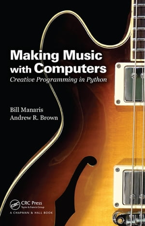 Making Music with Computers Creative Programming in Python