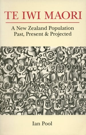 Te Iwi Maori Population Past,  Present and Projected