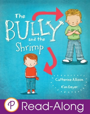 The Bully and the Shrimp