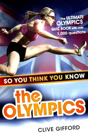 So You Think You Know: The Olympics