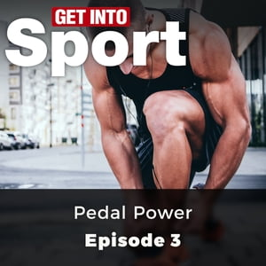 Get Into Sport: Pedal Power