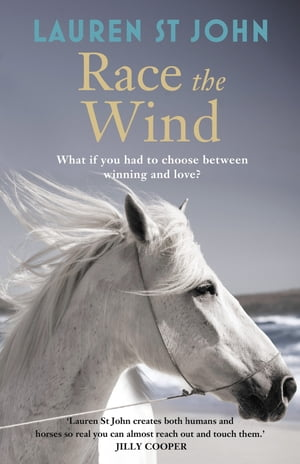 The One Dollar Horse: Race the Wind Book 2