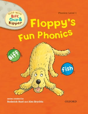 Floppy's Fun Phonics (Read With Biff,  Chip and Kipper Level 1)