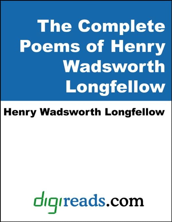 a review of henry wadswoth longfellows poem the tide rises the tide falls Paul revere's ride - listen, my children henry wadsworth longfellow was born in that was magnified by its own reflection in the tide meanwhile, his.