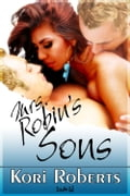 online magazine -  Mrs. Robin's Sons