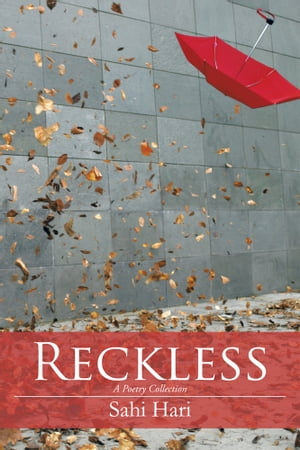 Reckless A Poetry Collection
