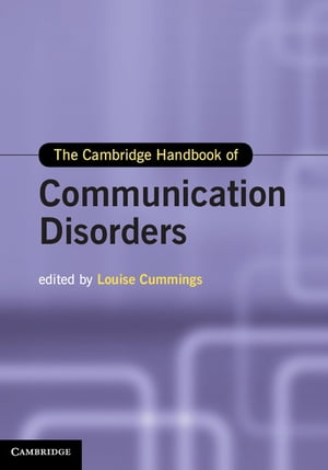 The Cambridge Handbook of Communication Disorders