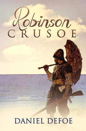 Robinson Crusoe [Books 1 - 2] [Special Illustrated Edition] [Annotated with Criticisms and Interpretations] [Free Audio Links]