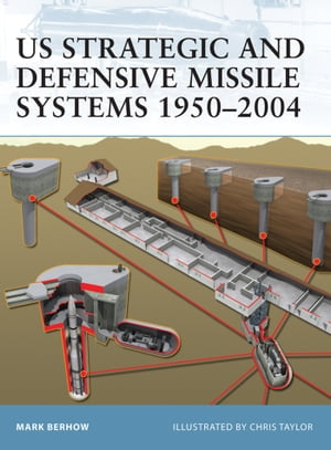 US Strategic and Defensive Missile Systems 1950?2004