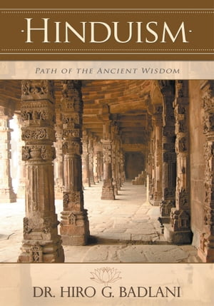 HINDUISM PATH OF THE ANCIENT WISDOM
