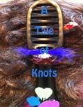 online magazine -  A Tale of Knots