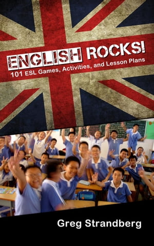English Rocks! 101 ESL Games,  Activities,  and Lesson Plans Teaching ESL,  #1