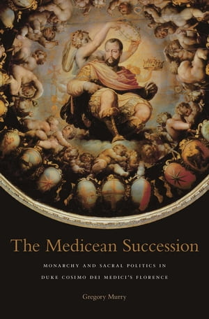 The Medicean Succession