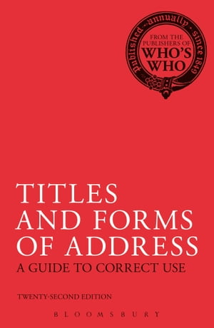 Titles and Forms of Address A Guide to Correct Use