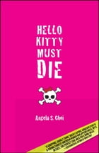 Hello Kitty Must Die Cover Image