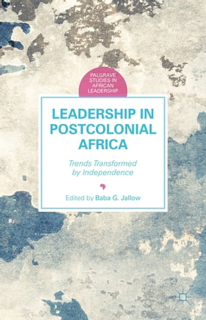 Leadership in Postcolonial Africa