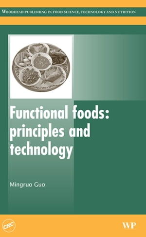 Functional Foods Principles and Technology