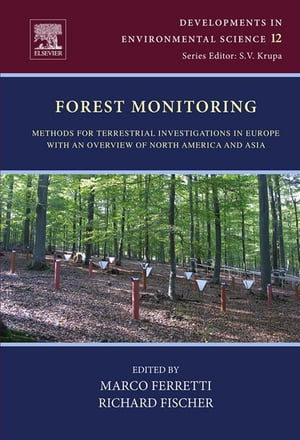 Forest Monitoring Methods for terrestrial investigations in Europe with an overview of North America and Asia