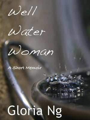 Well Water Woman Grandmothers,  #1