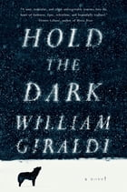 Hold the Dark: A Novel Cover Image