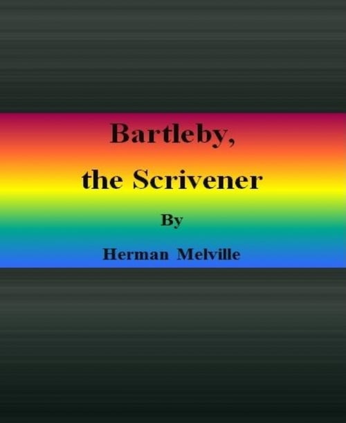 the different stages of relationship in bartleby the scrivener a short story by herman melville Everyone in this world has at least one or more relationships formed with  the  different stages of relationship in bartleby, the scrivener, a short story by.