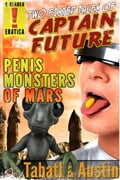 online magazine -  Captain Future - Penis Monsters of Mars