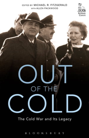 Out of the Cold The Cold War and Its Legacy
