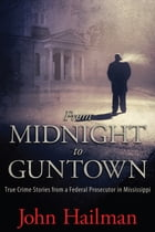 From Midnight to Guntown Cover Image