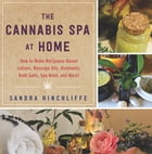 The Cannabis Spa at Home Cover Image