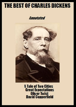 The Best of Charles Dickens (Annotated)